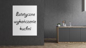 estetyczne-wykonczenie-kuchni